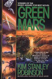 Red Mars and Green Mars by Kim Stanley Robinson