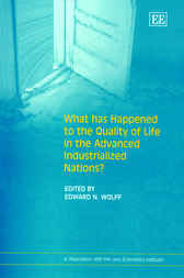 What has Happened to the Quality of Life in the Advanced Industrialized Nations? by E.N. Wolff
