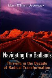 Navigating the Badlands by Mary O'Hara-Devereaux