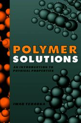 Polymer Solutions by Iwao Teraoka