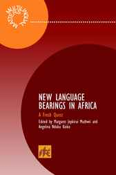 New Language Bearings in Africa by Margaret Jepkiriu Muthwii