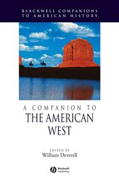 A Companion to the American West by William Deverell