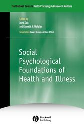 Social Psychological Foundations of Health and Illness by Jerry Suls