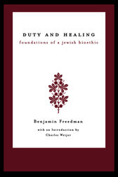 Duty and Healing by Benjamin Freedman
