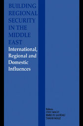 Building Regional Security in the Middle East by Emily B. Landau
