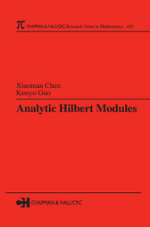 Analytic Hilbert Modules by Xiaoman Chen