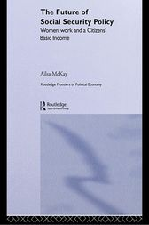 The Future of Social Security Policy by Ailsa McKay