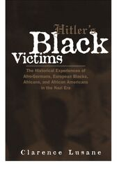 Hitler's Black Victims by Clarence Lusane