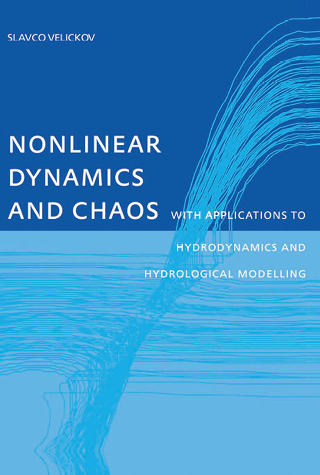 Download Ebook Nonlinear Dynamics and Chaos with Applications to Hydrodynamics and Hydrological Modelling by Slavco Velickov Pdf