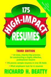 175 High-Impact Resumes by Richard H. Beatty