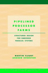 Pipelined Processor Farms by Martin Fleury