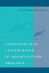 Chemometric Techniques for Quantitative Analysis by Richard Kramer