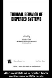 Thermal Behavior of Dispersed Systems by Nissim Garti