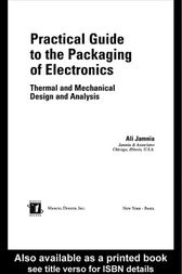 Practical Guide to the Packaging of Electronics by Ali Jamnia