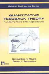 Quantitative Feedback Theory by Constantine H. Houpis