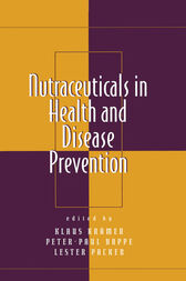 Nutraceuticals in Health and Disease Prevention by Klaus Kramer