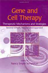 Gene and Cell Therapy by Nancy Smyth Templeton