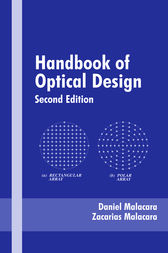 Handbook of Optical Design, Second Edition by Daniel Malacara-Hernández