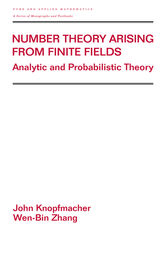 Number Theory Arising From Finite Fields by John Knopfmacher