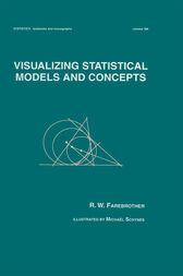 Visualizing Statistical Models And Concepts by R.W. Farebrother