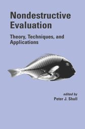 Nondestructive Evaluation by Peter J. Shull