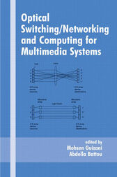 Optical Switching/Networking and Computing for Multimedia Systems by Mohsen Guizani