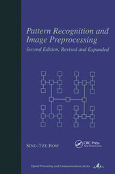 Pattern Recognition and Image Preprocessing by Sing T. Bow