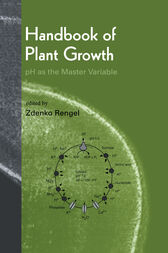 Handbook of Plant Growth pH as the Master Variable by Zdenko Rengel