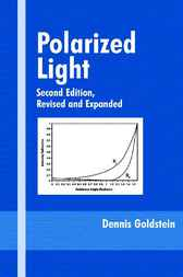 Polarized Light, Revised and Expanded by Dennis Goldstein