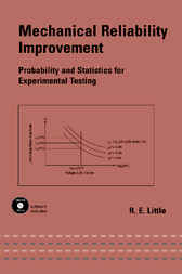 Mechanical Reliability Improvement by Robert Little