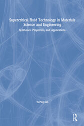 Supercritical Fluid Technology in Materials Science and Engineering by Ya-Ping Sun