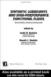 Synthetic Lubricants And High- Performance Functional Fluids, Revised And Expanded by Leslie R. Rudnick