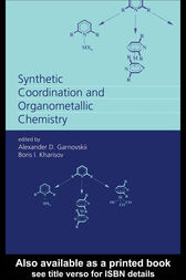 Synthetic Coordination and Organometallic Chemistry by Alexandr D. Garnovskii