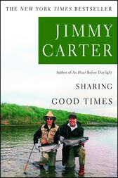 Sharing Good Times by Jimmy Carter