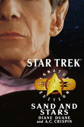 Star Trek: Signature Edition: Sand and Stars by Diane Duane