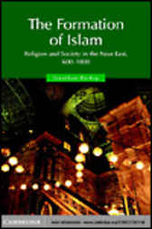 The Formation of Islam by Jonathan P. Berkey