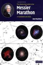 The Observing Guide to the Messier Marathon by Don Machholz