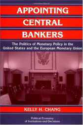 Appointing Central Bankers by Kelly H. Chang