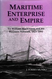 Maritime Enterprise and Empire by J. Forbes Munro