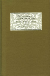 The Correspondence of Dante Gabriel Rossetti by William E. Fredeman