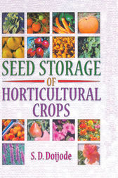 Seed Storage of Horticultural Crops by S.d. Doijode