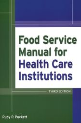 Food Service Manual for Health Care Institutions by Ruby Parker Puckett