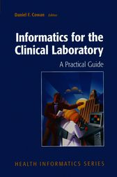 Informatics for the Clinical Laboratory by Daniel Cowan