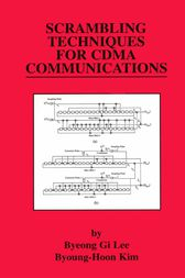 Scrambling Techniques for CDMA Communications by Byeong Gi Lee