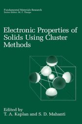 Electronic Properties of Solids Using Cluster Methods by T.A. Kaplan