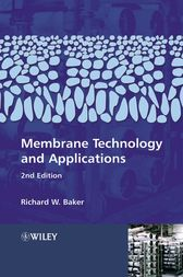 Membrane Technology and Applications by Richard W. Baker