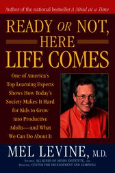 Ready or Not, Here Life Comes by Mel Levine