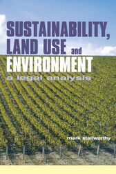 Sustainability Land Use and the Environment by Mark Stallworthy