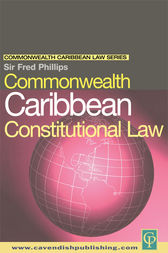 Commonwealth Caribbean Constitutional Law by Fred Phillips