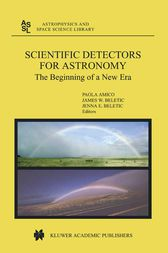 Scientific Detectors for Astronomy by P. Amico
